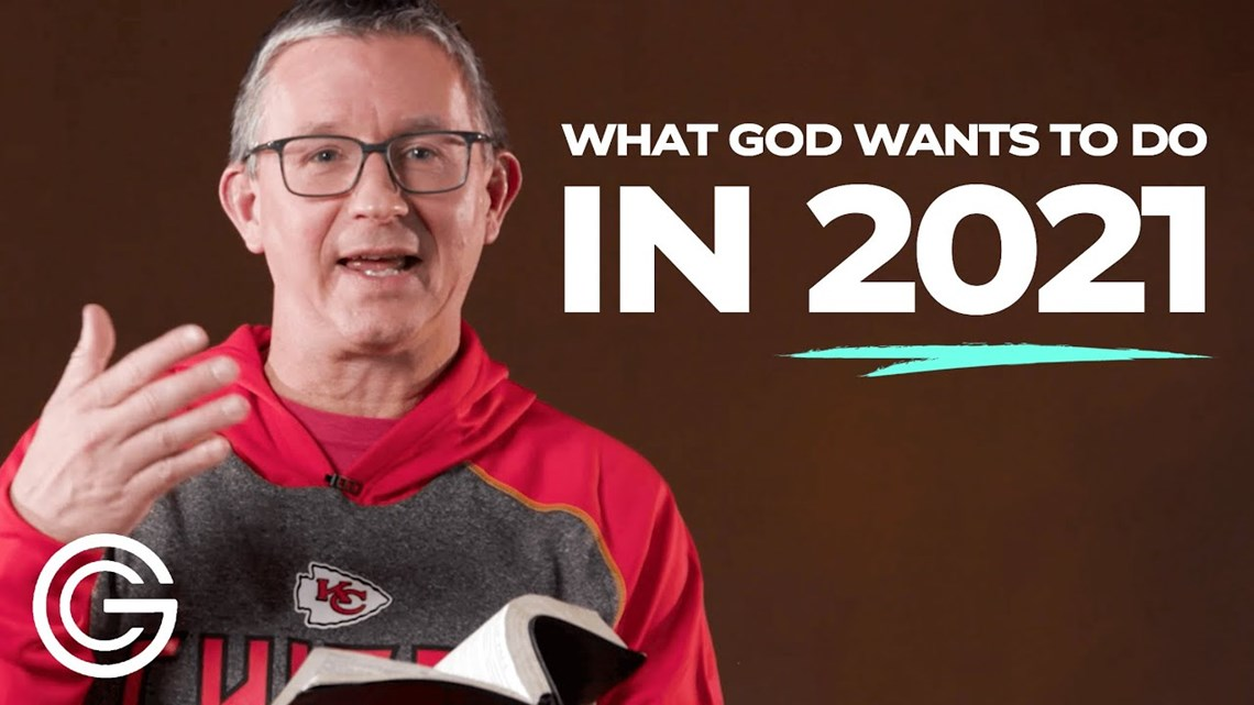 What God Wants to Do in 2021